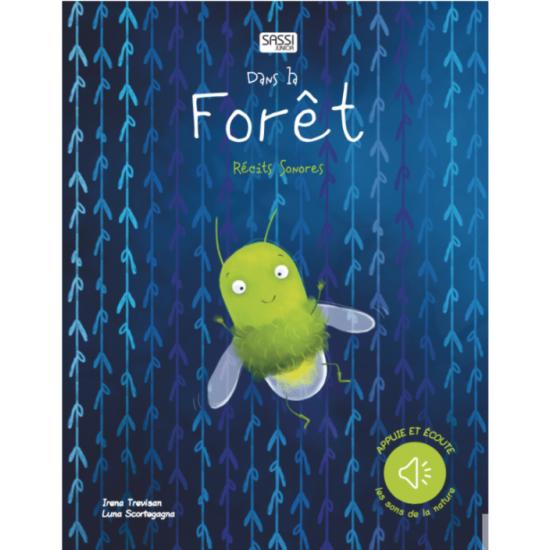 Récits Sonores - Dans la Forêt